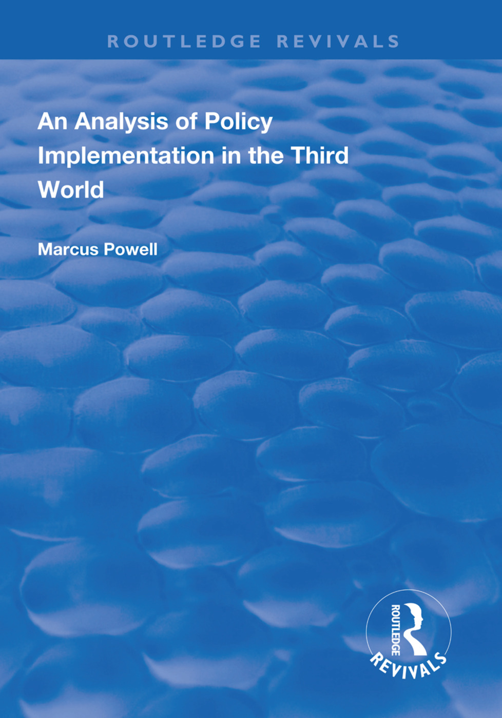 An Analysis of Policy Implementation in the Third World book cover