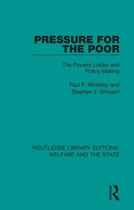 Pressure for the Poor: The Poverty Lobby and Policy Making, 1st Edition (Hardback) book cover