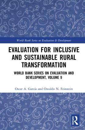 Evaluation for Inclusive and Sustainable Rural Transformation: World Bank Series on Evaluation and Development, Volume 9 book cover