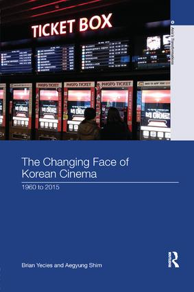 The Changing Face of Korean Cinema: 1960 to 2015 book cover