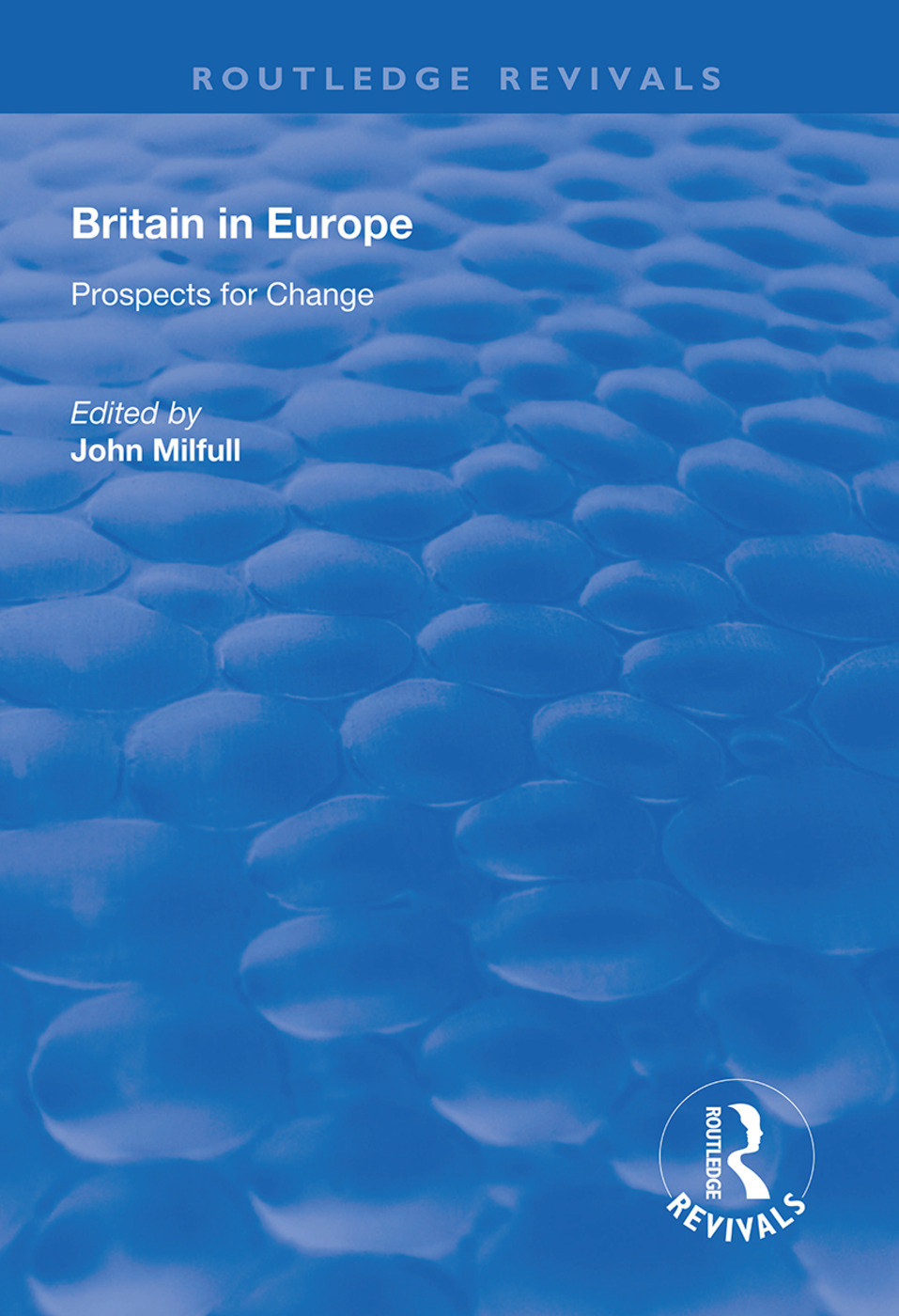 Britain in Europe: Prospects for Change book cover