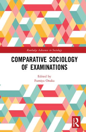 Comparative Sociology of Examinations: 1st Edition (Hardback) book cover