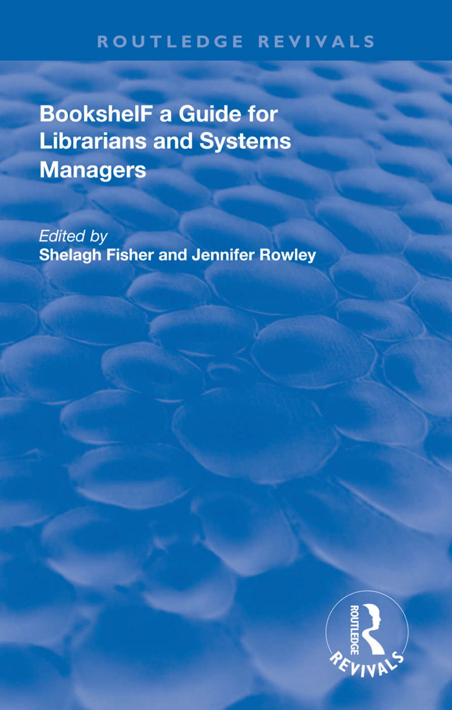 Bookshelf: a Guide For Librarians and System Managers, 1st Edition (Hardback) book cover