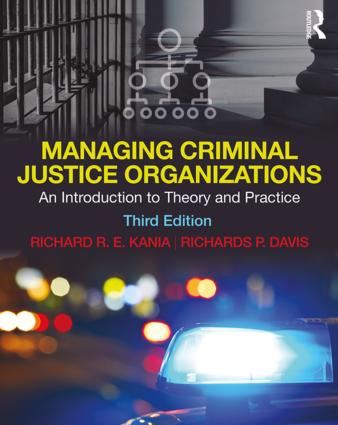 Managing Criminal Justice Organizations: An Introduction to Theory and Practice book cover