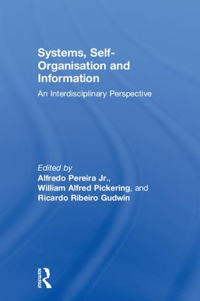 Systems, Self-Organisation and Information: An Interdisciplinary Perspective, 1st Edition (Hardback) book cover