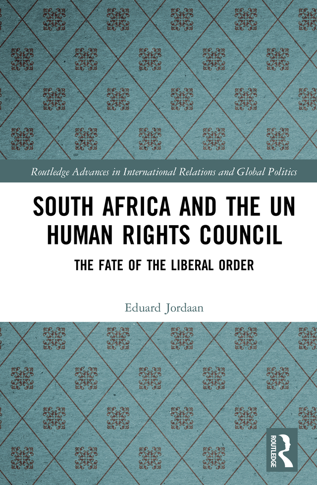 South Africa and the UN Human Rights Council: The Fate of the Liberal Order book cover