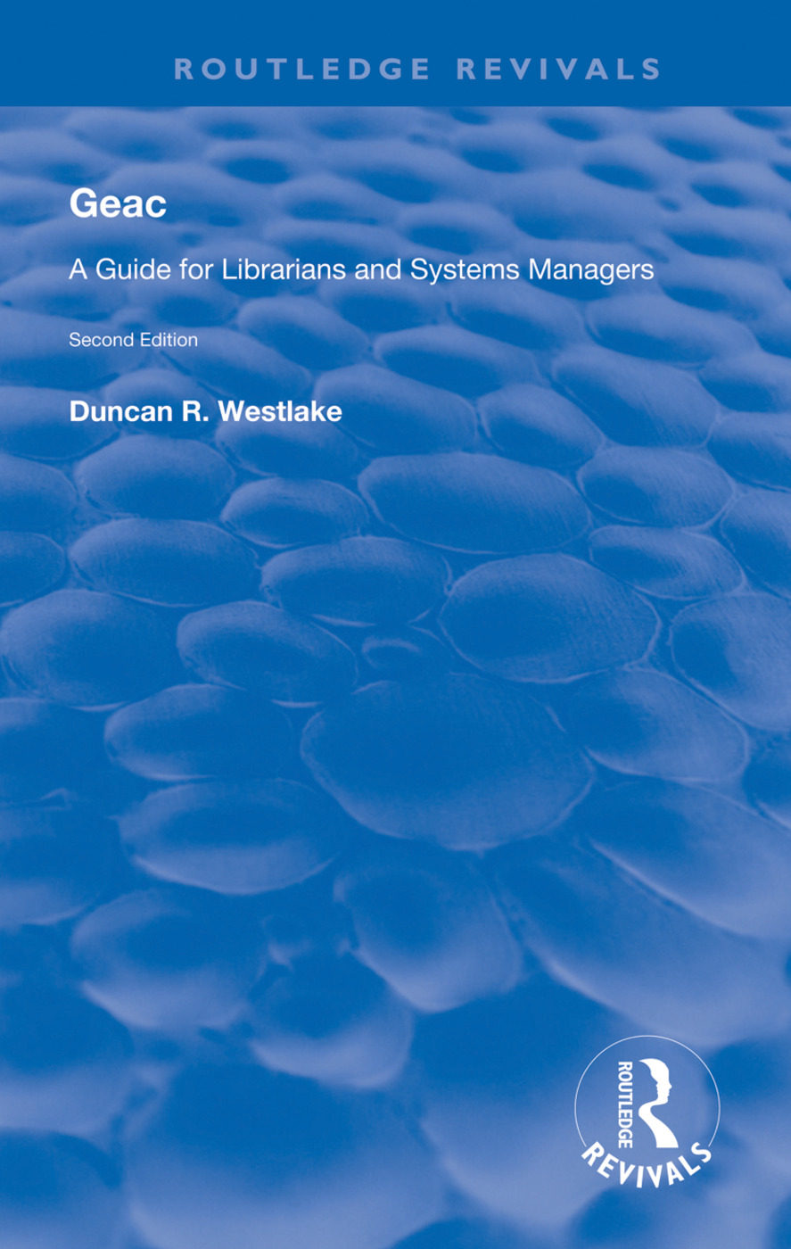 GEAC: A Guide for Librarians and Systems Managers, 1st Edition (Paperback) book cover