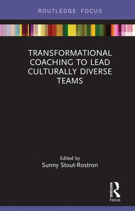 Transformational Coaching to Lead Culturally Diverse Teams: 1st Edition (Hardback) book cover