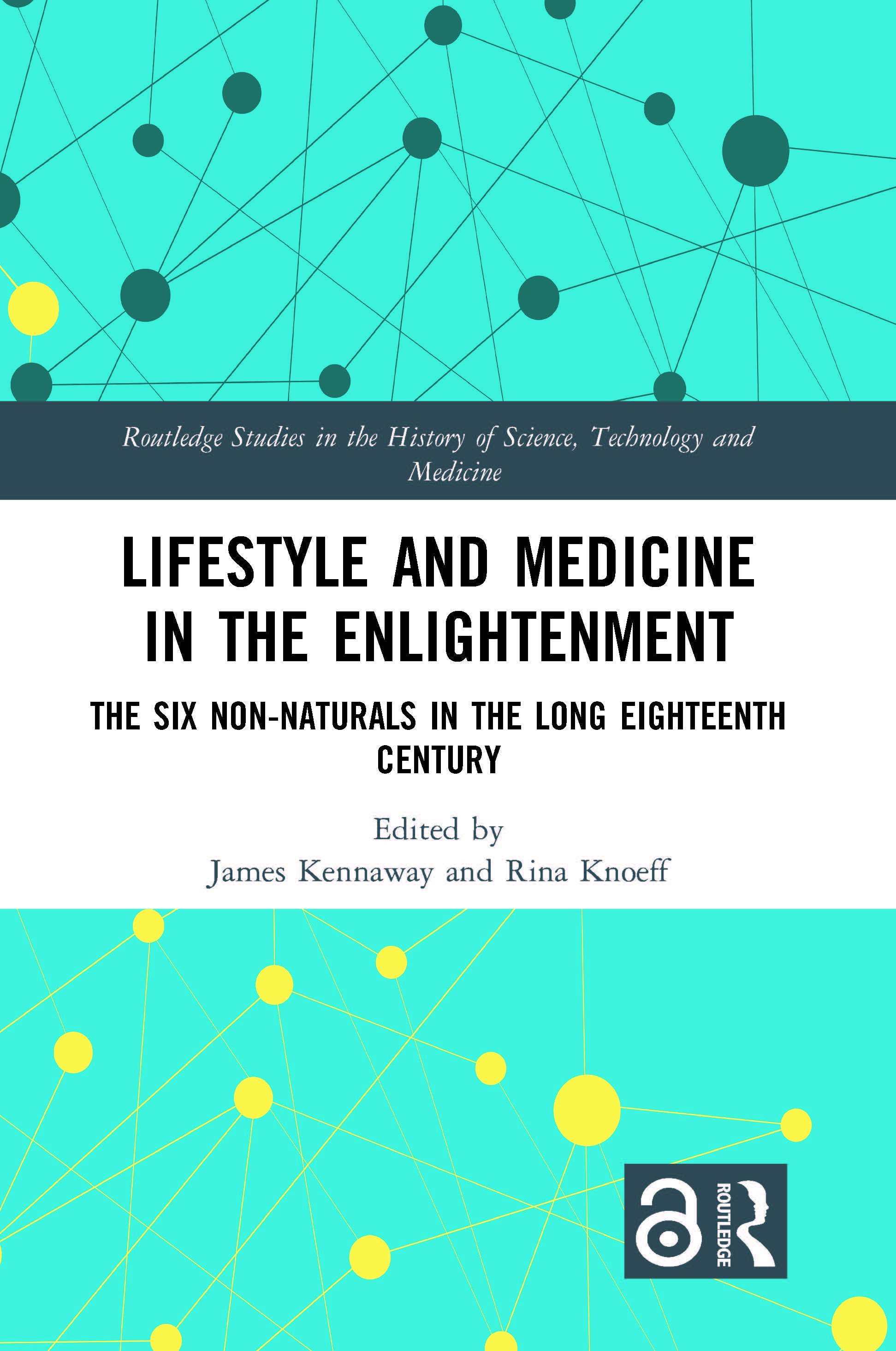 Lifestyle and Medicine in the Enlightenment: The Six Non-Naturals in the Long Eighteenth Century book cover