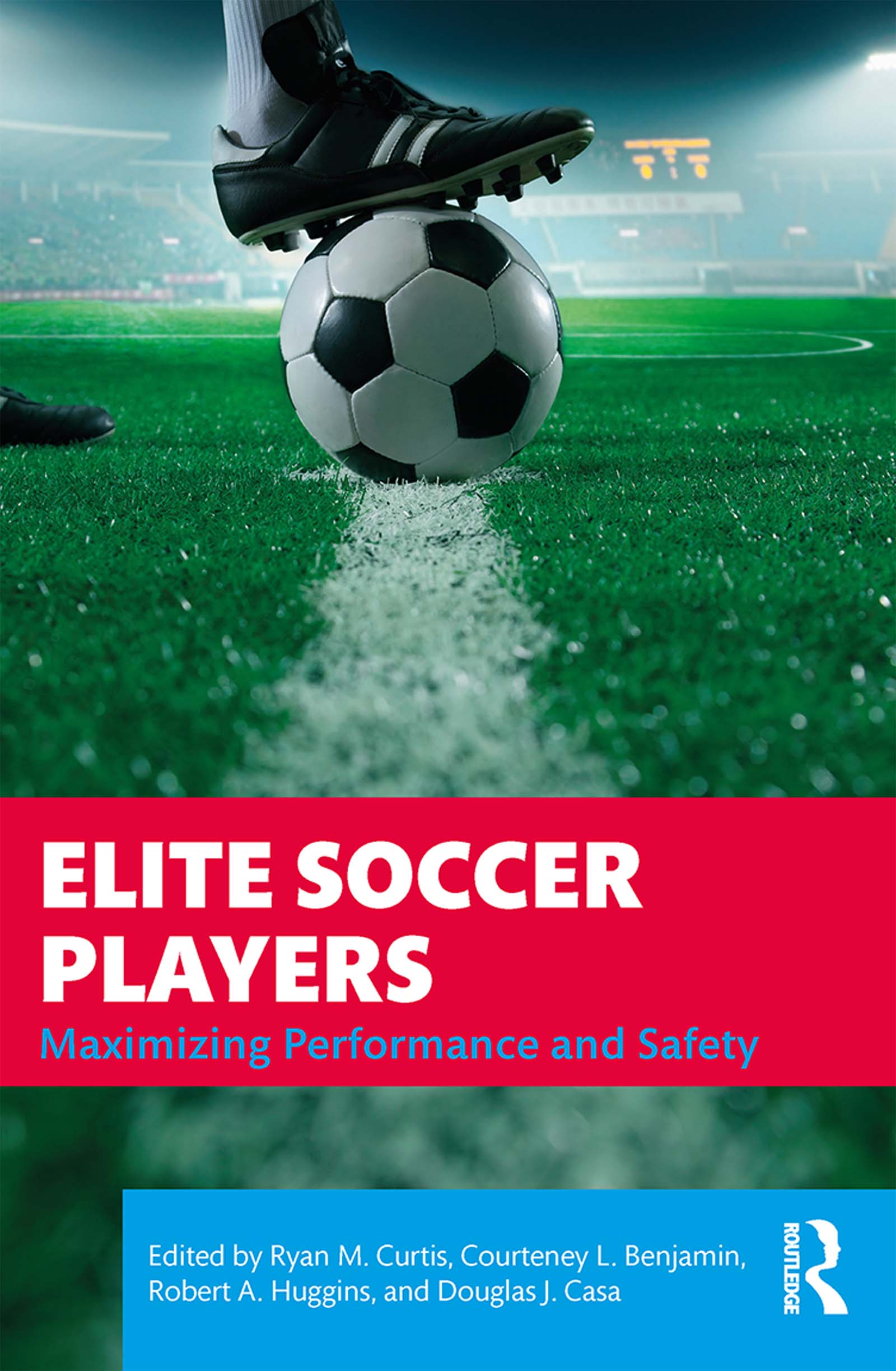Elite Soccer Players: Maximizing Performance and Safety book cover