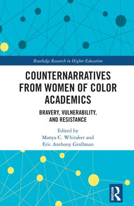 Counternarratives from Women of Color Academics: Bravery, Vulnerability, and Resistance book cover