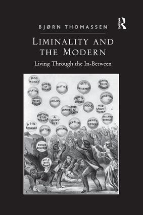 Liminality and the Modern: Living Through the In-Between book cover