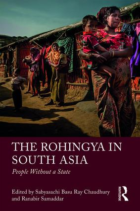 The Rohingya in South Asia: People Without a State book cover