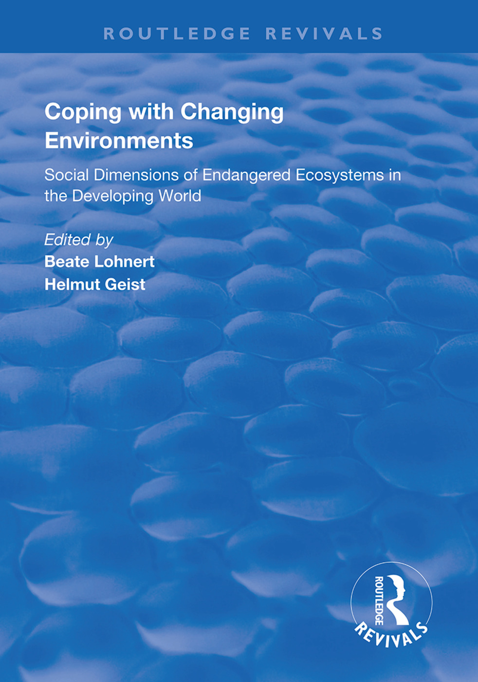 Coping with Changing Environments: Social Dimensions of Endangered Ecosystems in the Developing World book cover
