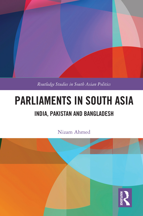Parliaments in South Asia: India, Pakistan and Bangladesh book cover