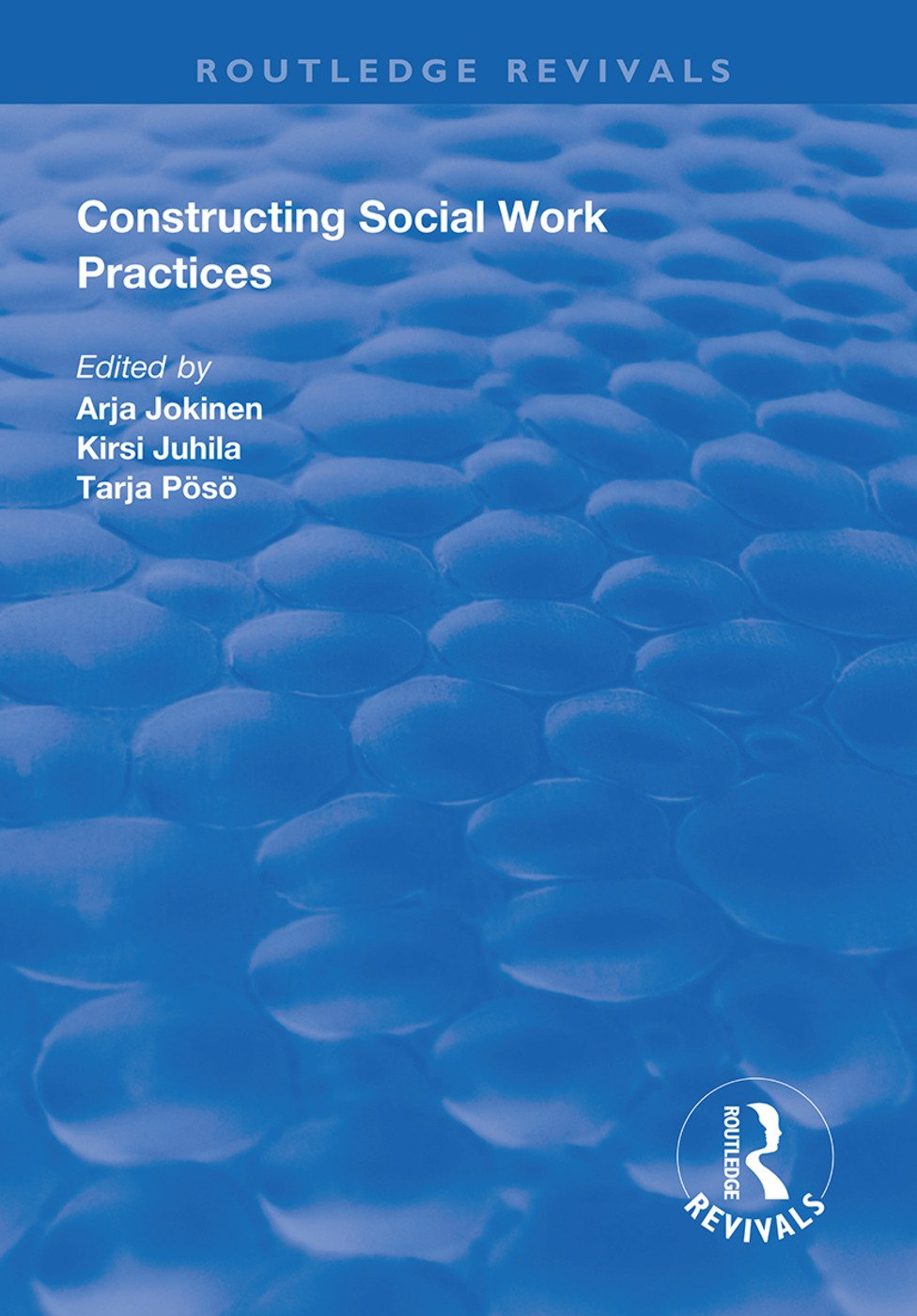 Constructing Social Work Practices: 1st Edition (Paperback) book cover