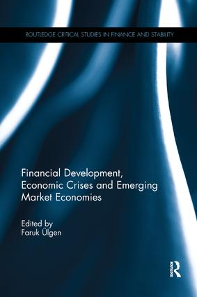 Financial Development, Economic Crises and Emerging Market Economies book cover