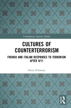 Cultures of Counterterrorism: French and Italian Responses to Terrorism after 9/11 book cover