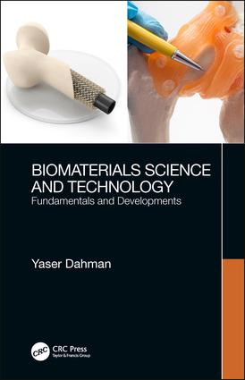 Biomaterials Science and Technology: Fundamentals and Developments book cover
