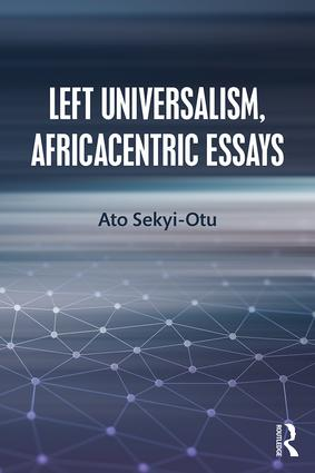 Left Universalism, Africacentric Essays book cover