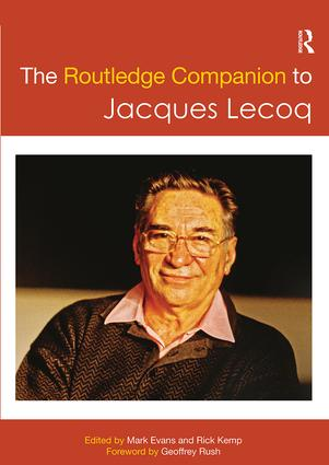 The Routledge Companion to Jacques Lecoq: 1st Edition (e-Book) book cover