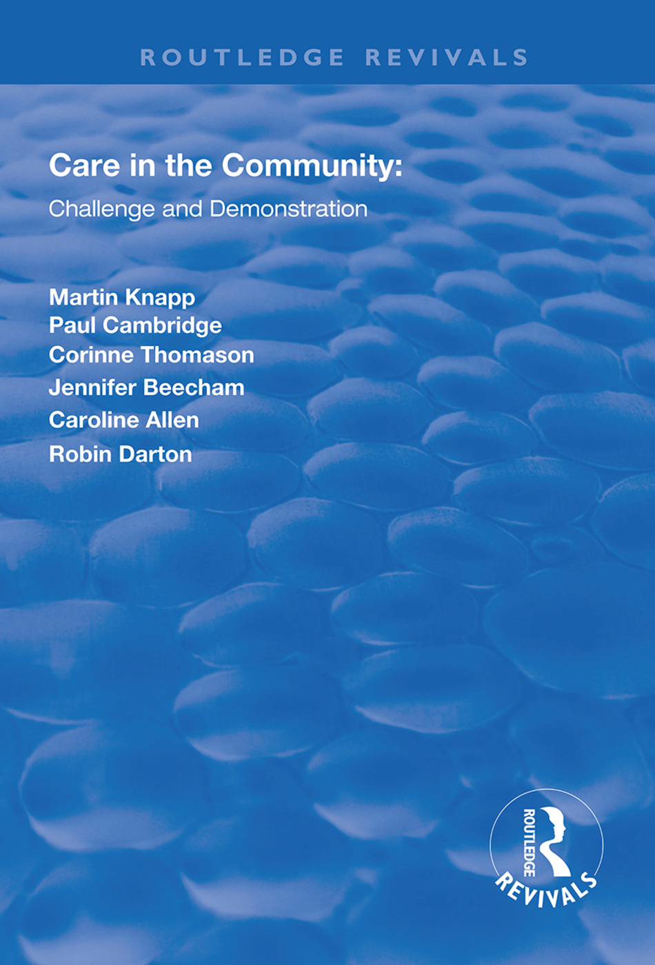 Care in the Community: Challenge and Demonstration, 1st Edition (Hardback) book cover