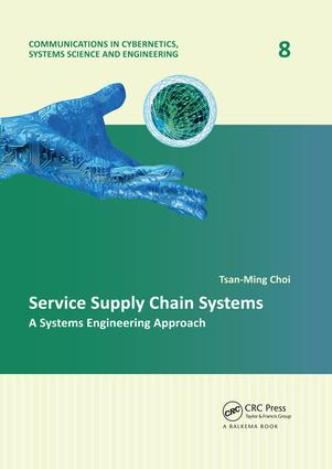 Service Supply Chain Systems: A Systems Engineering Approach, 1st Edition (Paperback) book cover