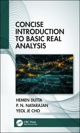 Concise Introduction to Basic Real Analysis: 1st Edition (Hardback) book cover