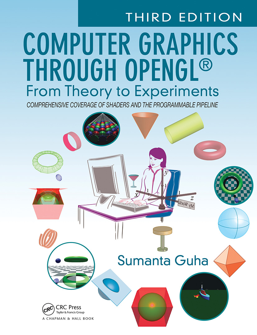 Computer Graphics Through OpenGL®: From Theory to Experiments book cover