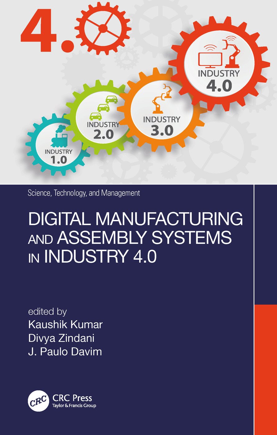 Digital Manufacturing and Assembly Systems in Industry 4.0: 1st Edition (Hardback) book cover