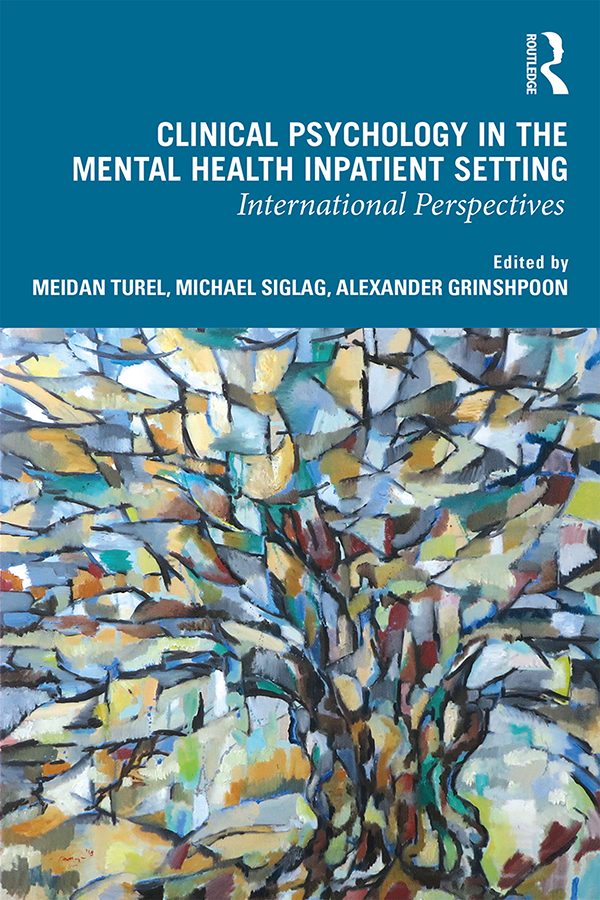 Clinical Psychology in the Mental Health Inpatient Setting: International Perspectives book cover
