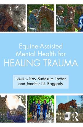 Equine-Assisted Mental Health for Healing Trauma book cover