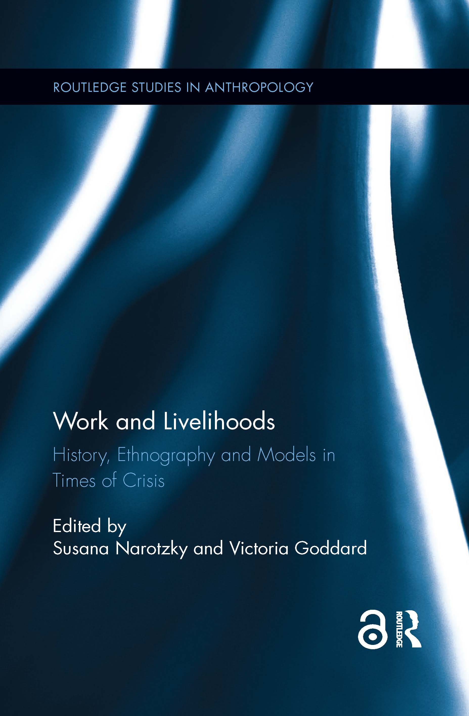Work and Livelihoods: History, Ethnography and Models in Times of Crisis book cover