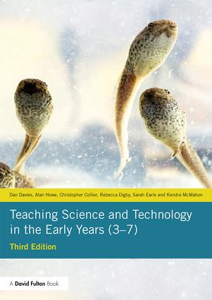 Teaching Science and Technology in the Early Years (3–7) book cover