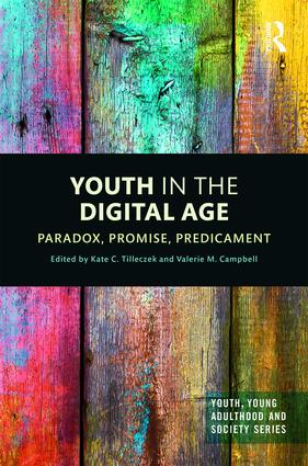 Youth in the Digital Age: Paradox, Promise, Predicament, 1st Edition (Hardback) book cover