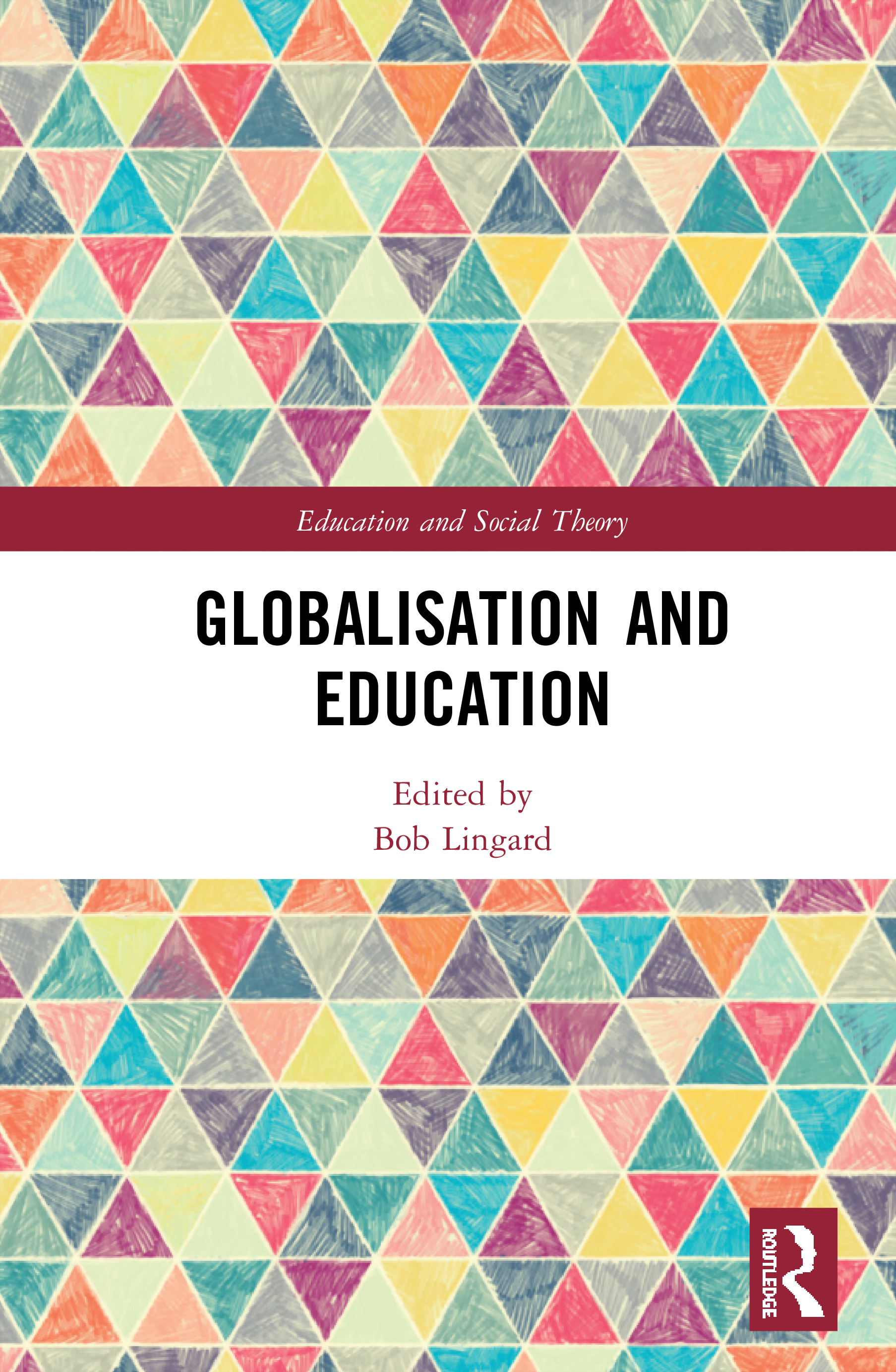 Globalisation and Education book cover