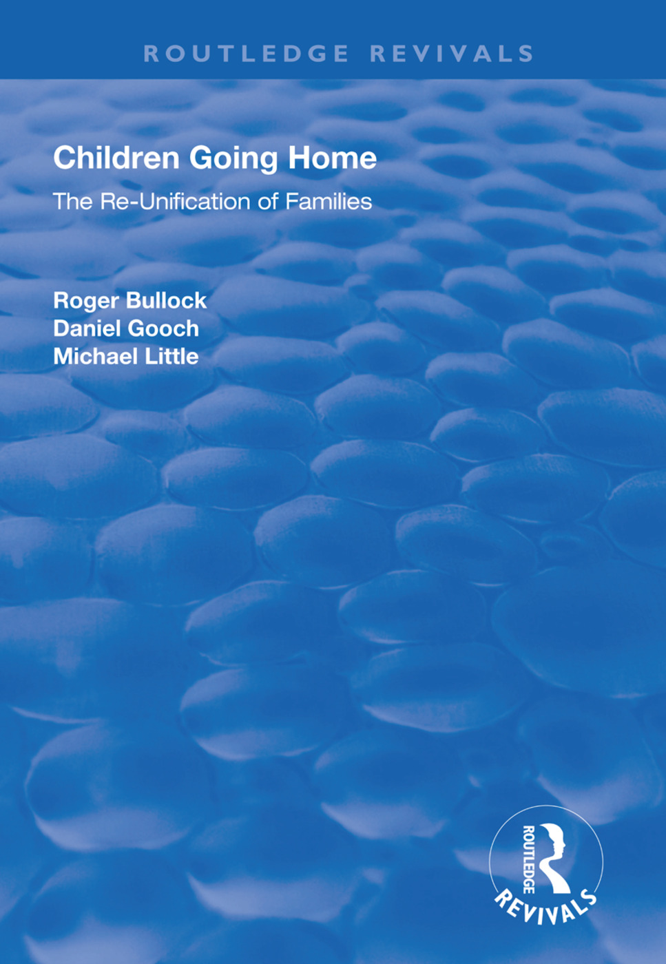 Children Going Home: The Re-unification of Families, 1st Edition (Paperback) book cover