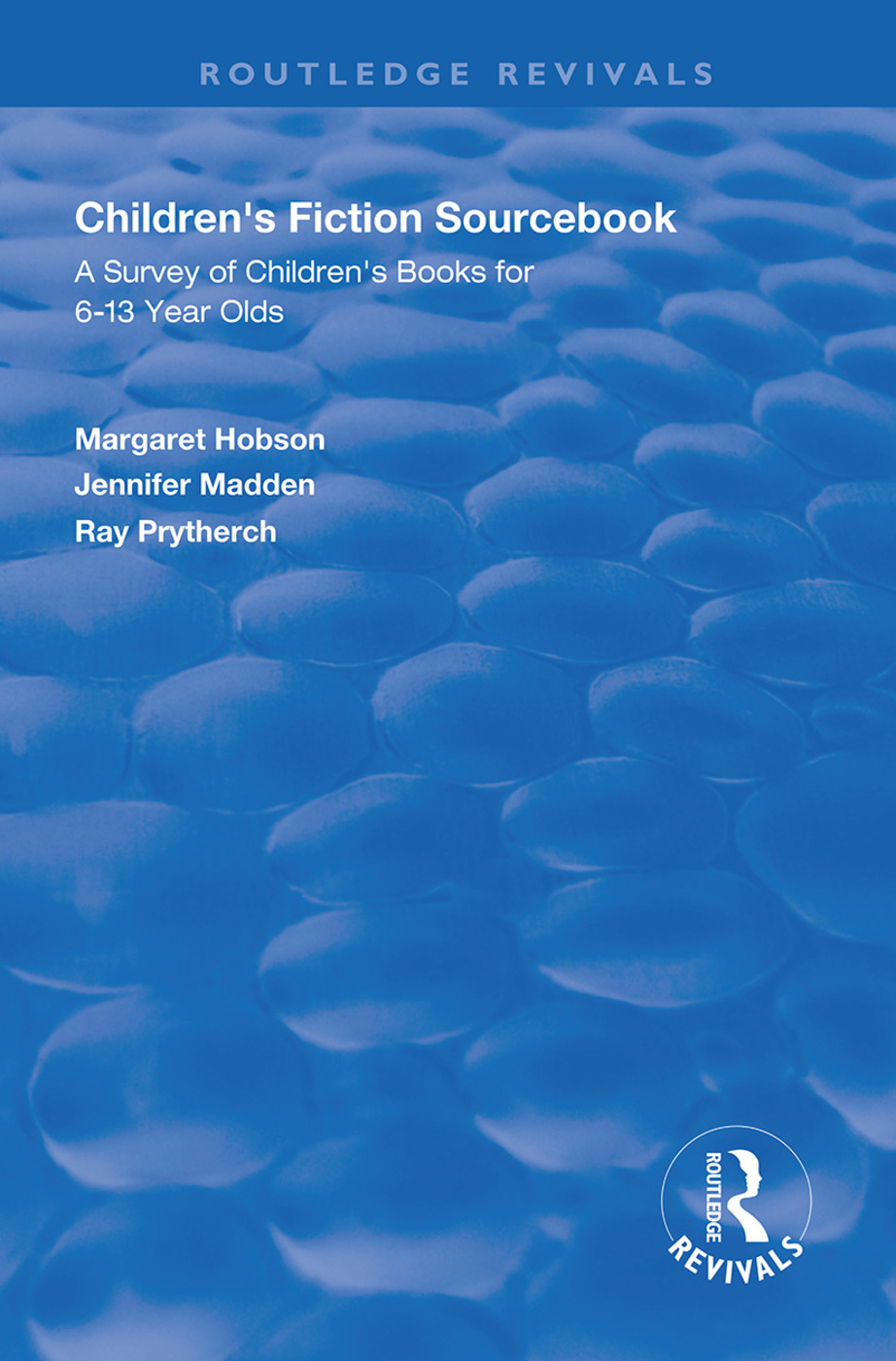 Children's Fiction Sourcebook: A Survey of Children's Books for 6-13 Year Olds book cover