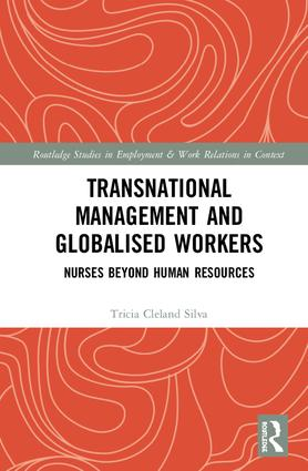 Transnational Management and Globalised Workers: Nurses Beyond Human Resources book cover