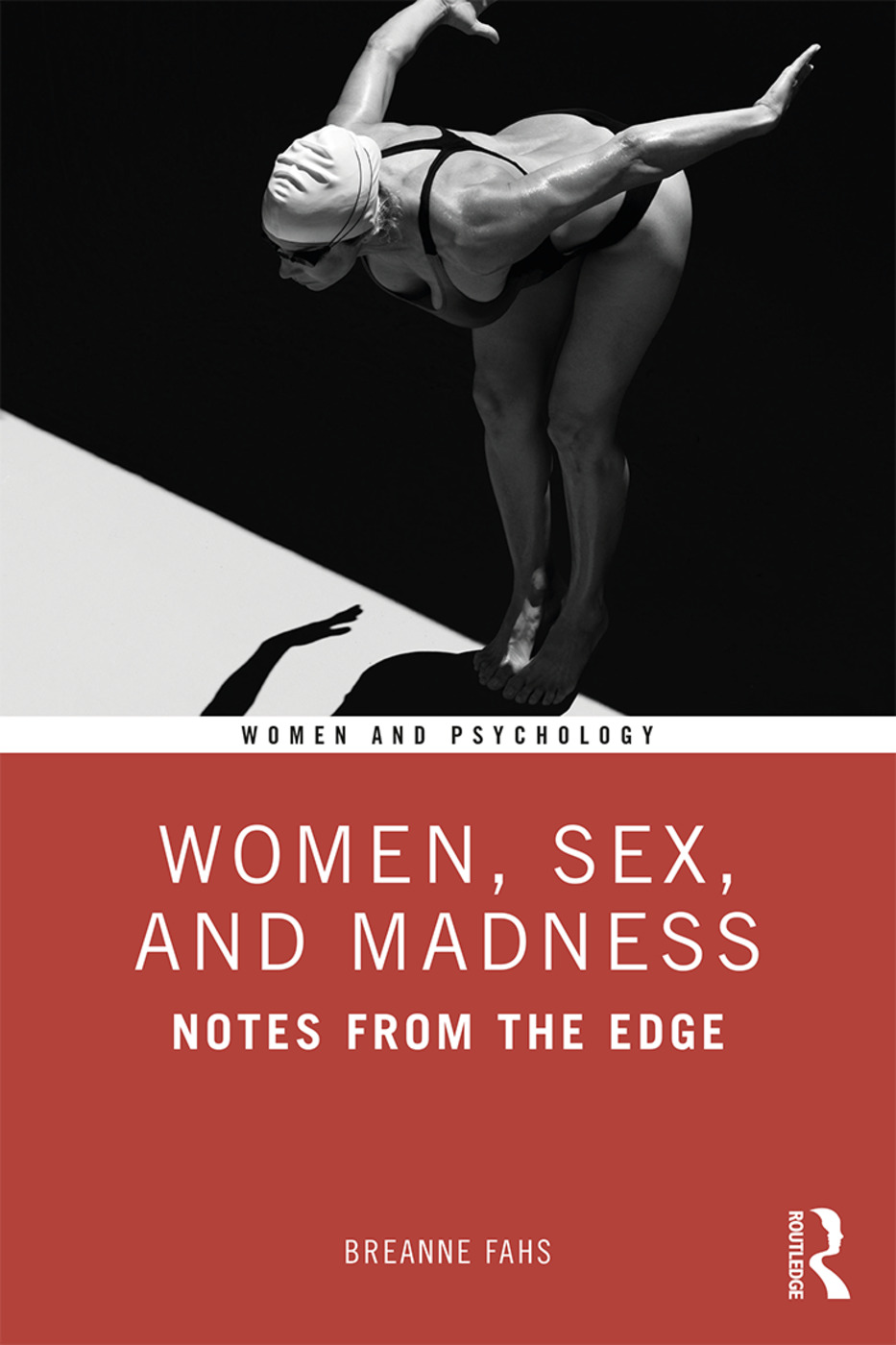 Women, Sex, and Madness: Notes from the Edge book cover
