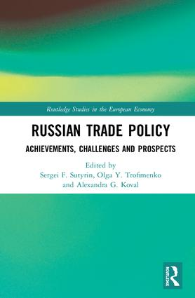 Russian Trade Policy: Achievements, Challenges and Prospects book cover