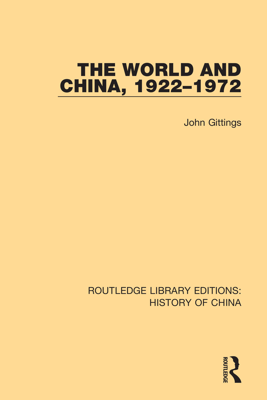 The World and China, 1922-1972 book cover
