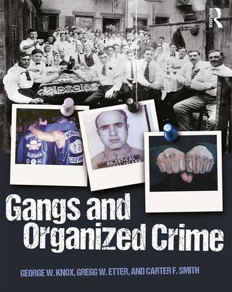 Gangs and Organized Crime book cover