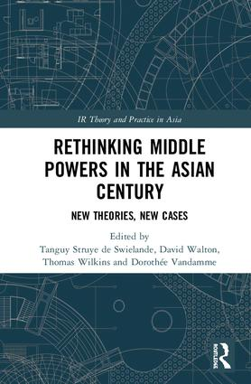 Rethinking Middle Powers in the Asian Century: New Theories, New Cases book cover