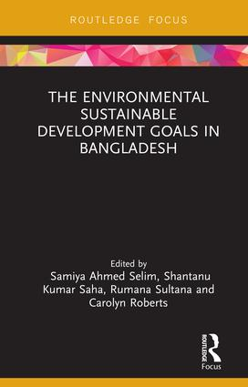The Environmental Sustainable Development Goals in Bangladesh: 1st Edition (Hardback) book cover