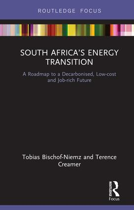 South Africa's Energy Transition: A Roadmap to a Decarbonised, Low-cost and Job-rich Future (Hardback) book cover