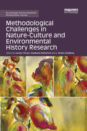 Methodological Challenges in Nature-Culture and Environmental History Research book cover