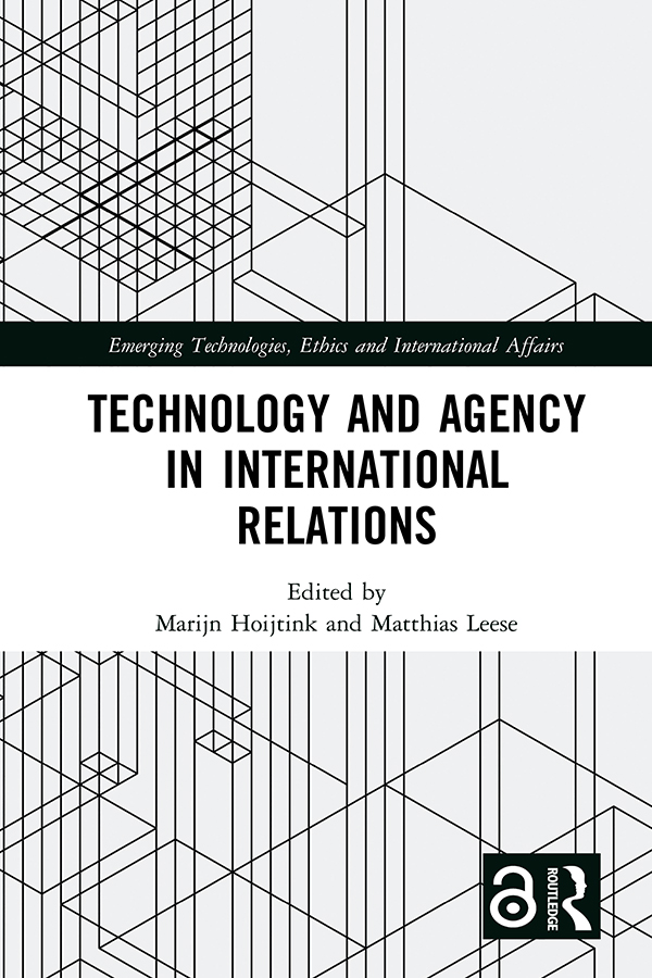 Technology and Agency in International Relations book cover