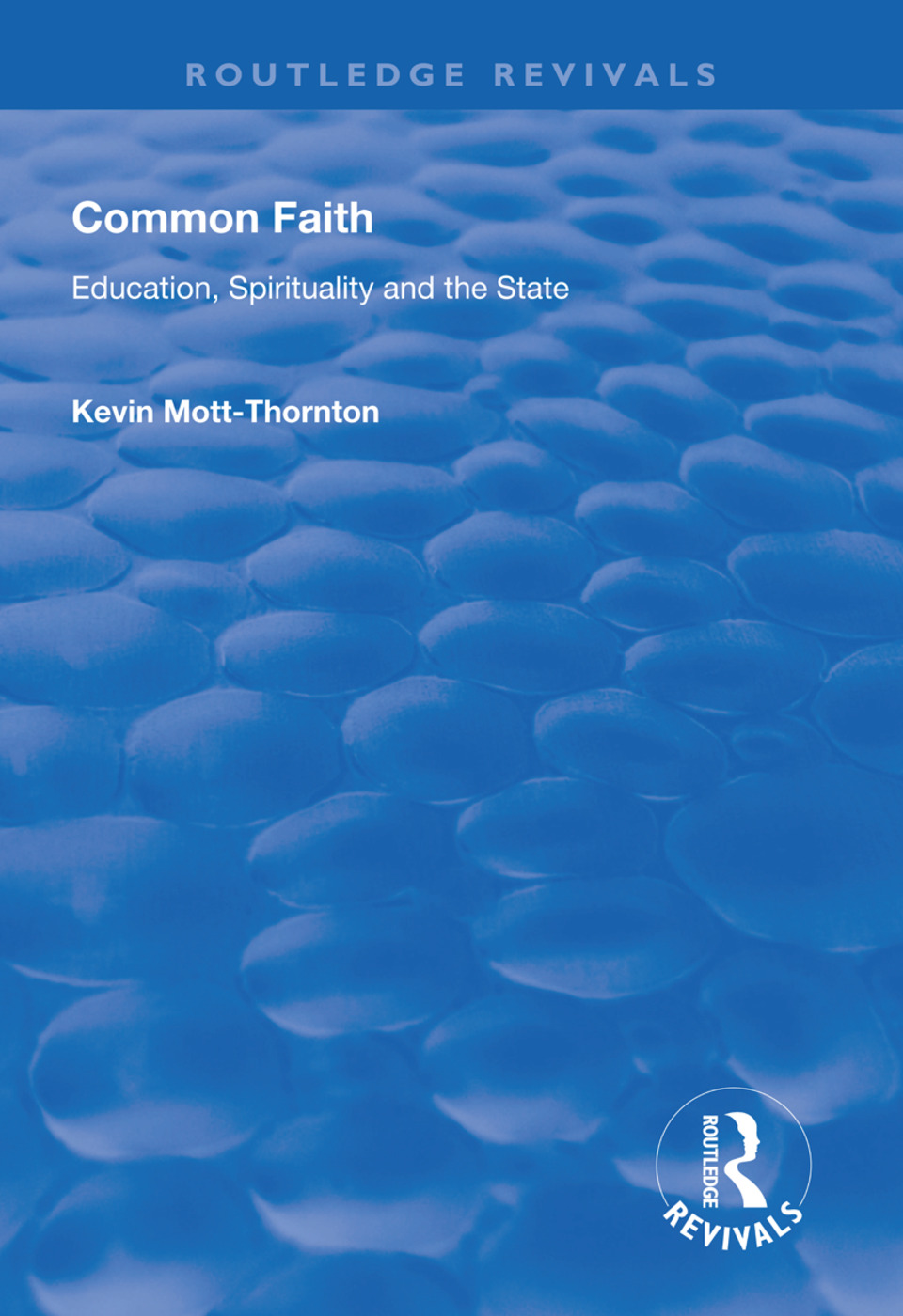 Common Faith: Education, Spirituality and the State book cover