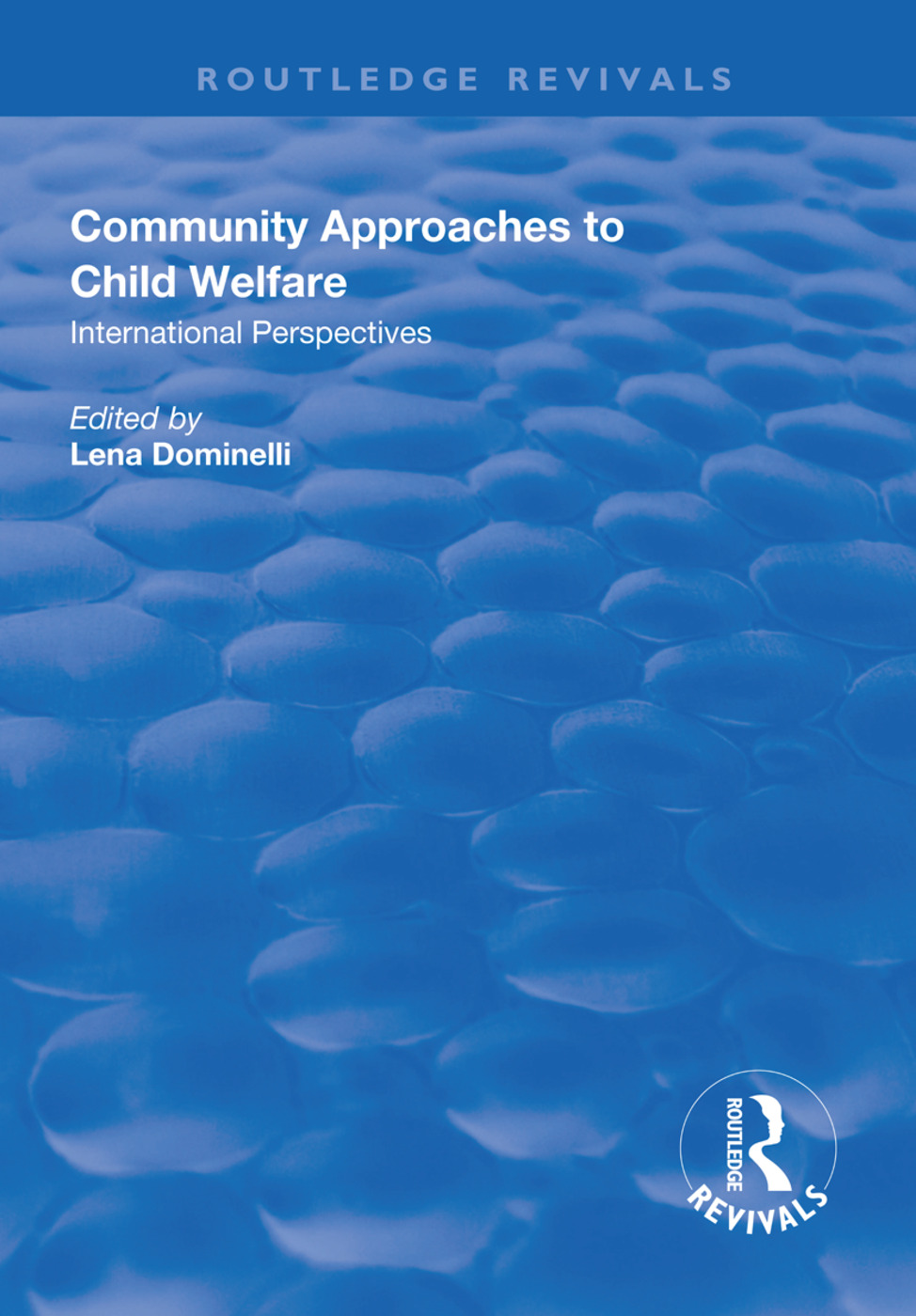 Community Approaches to Child Welfare: International Perspectives book cover